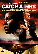 """Catch A Fire"" movie clips poster"