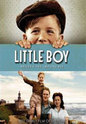 """Little Boy"" movie clips poster"