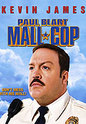 """Paul Blart: Mall Cop"" movie clips poster"