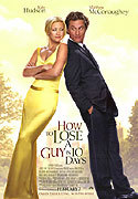 """How To Lose A Guy In 10 Days"" movie clips poster"