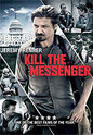 """Kill The Messenger"" movie clips poster"