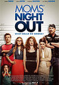 """Mom's Night Out"" movie clips poster"