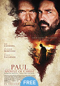 """Paul, Apostle Of Christ"" movie clips poster"