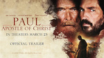 "Watch the movie clip ""Trailer"" from ""Paul, Apostle Of Christ"""